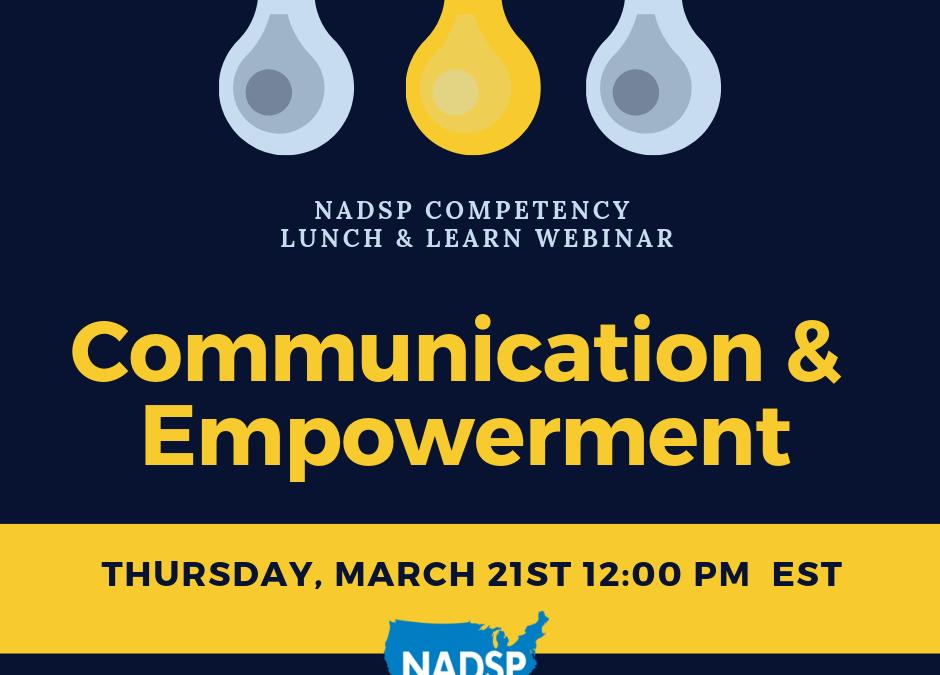 WEBINAR: Lunch & Learn: Communication & Empowerment